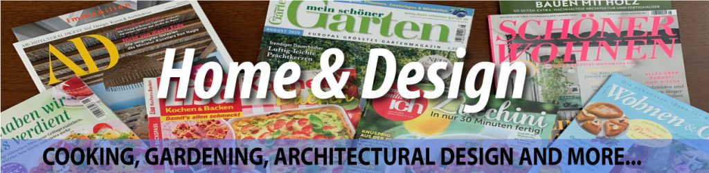 Home and Design - Cooking, Gardening, Architectural Design And More
